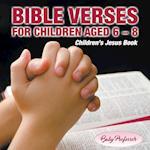 365 Days of Bible Verses for Children Aged 6 - 8 | Children's Jesus Book