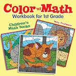 Color by Math Workbook for 1st Grade | Children's Math Books