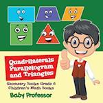 Quadrilaterals, Parallelogram and Triangles - Geometry Books Grade 6 | Children's Math Books