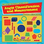 Angle Classification and Measurement - 6th Grade Geometry Books Vol II | Children's Math Books