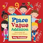 Place Value Addition Worksheet K-2 | Children's Math Books