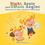 Right, Acute and Obtuse Angles - Geometry for Kids | Children's Math Book