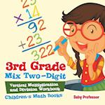 3rd Grade Mix Two-Digit Vertical Multiplication and Division Workbook | Children's Math Books