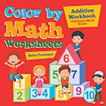 Color by Math Worksheets - Addition Workbook | Children's Math Books