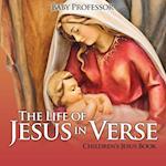 The Life of Jesus in Verse | Children's Jesus Book