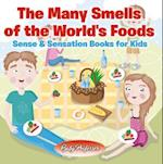 Many Smells of the World's Foods | Sense & Sensation Books for Kids