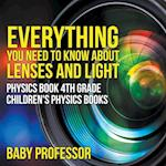 Everything You Need to Know About Lenses and Light - Physics Book 4th Grade | Children's Physics Books