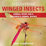 Discovering Winged Insects - Animal Book Age 8   Children's Animal Books