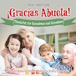 ¡Gracias Abuela! Thankful for Grandmas and Grandpas - Family Books for Kids | Children's Family Life Book