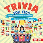 Trivia for Kids | Countries, Capital Cities and Flags Quiz Book for Kids | Children's Questions & Answer Game Books