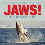 JAWS! - The Biggest Bite! | Sharks for Kids (Fun Facts & Trivia) | Children's Marine Life Books