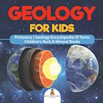 Geology For Kids - Pictionary | Geology Encyclopedia Of Terms | Children's Rock & Mineral Books