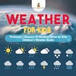 Weather for Kids - Pictionary | Glossary Of Weather Terms for Kids | Children's Weather Books