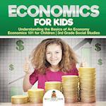 Economics for Kids - Understanding the Basics of An Economy | Economics 101 for Children | 3rd Grade Social Studies