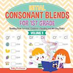 Initial Consonant Blends for 1st Grade Volume II - Reading Book for Kids | Children's Reading and Writing Books