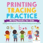 Printing Tracing Practice - Writing Books for Kids - Reading and Writing Books for Kids   Children's Reading and Writing Books
