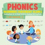 Phonics Beginning Consonant Blends : Reading Books for 1st Grade | Children's Reading & Writing Books