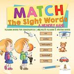 Match The Sight Words : A Memory Game : Reading Books for Kindergarten | Children's Reading & Writing Books