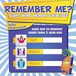 Remember Me? Sight Word Memory Exercises - Reading Books for Kindergarten | Children's Reading & Writing Books