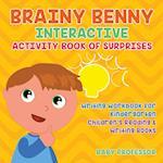 Brainy Benny Interactive Activity Book of Surprises - Writing Workbook for Kindergarten   Children's Reading & Writing Books
