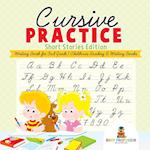 Cursive Practice : Short Stories Edition - Writing Book for 3rd Grade   Children's Reading & Writing Books