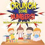 Crunch Some Numbers! Math Workbooks for Preschool | Children's Math Books