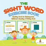 The Sight Word Exercise Book - Reading Book for Kindergarten | Children's Reading & Writing Book