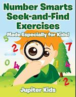 Number Smarts Seek-and-Find Exercises : Made Especially for Kids!
