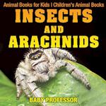 Insects and Arachnids : Animal Books for Kids | Children's Animal Books