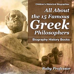 All About the 15 Famous Greek Philosophers - Biography History Books Children's Historical Biographies
