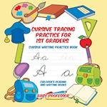 Cursive Tracing Practice for 1st Graders : Cursive Writing Practice Book | Children's Reading and Writing Books