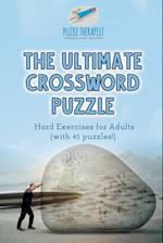 The Ultimate Crossword Puzzle | Hard Exercises for Adults (with 45 puzzles!)