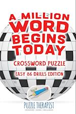 A Million Word Begins Today | Crossword Puzzle | Easy 86 Drills Edition