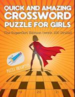 Quick and Amazing Crossword Puzzle for Girls | The SuperGirl Edition (with 100 Drills!)
