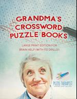 Grandma's Crossword Puzzle Books | Large Print Edition for Brain Help (with 172 Drills!)