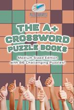 The A+ Crossword Puzzle Books | Medium Sized Edition with 86 Challenging Puzzles!