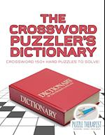 The Crossword Puzzler's Dictionary | Crossword 150+ Hard Puzzles to Solve!