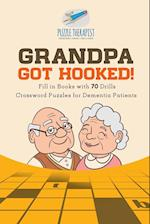 Grandpa Got Hooked! | Crossword Puzzles for Dementia Patients | Fill in Books with 70 Drills
