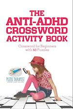 The Anti-ADHD Crossword Activity Book | Crossword for Beginners with 50 Puzzles