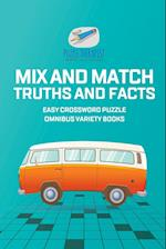 Mix and Match Truths and Facts | Easy Crossword Puzzle Omnibus Variety Books