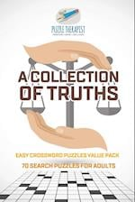 A Collection of Truths | Easy Crossword Puzzles Value Pack | 70 Search Puzzles for Adults