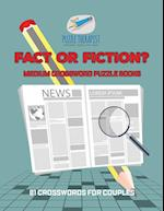 Fact or Fiction? | Medium Crossword Puzzle Books | 81 Crosswords for Couples