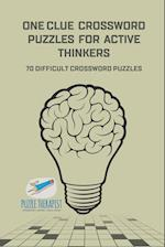 One Clue Crossword Puzzles for Active Thinkers | 70 Difficult Crossword Puzzles