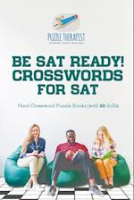 Be SAT Ready! Crosswords for SAT | Hard Crossword Puzzle Books (with 50 drills)