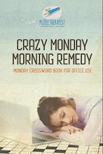 Crazy Monday Morning Remedy | Monday Crossword Book for Office Use