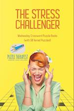 The Stress Challenger | Wednesday Crossword Puzzle Books (with 50 Varied Puzzles!)