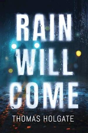Rain Will Come