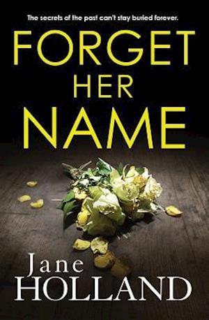 Bog, paperback Forget Her Name af Jane Holland