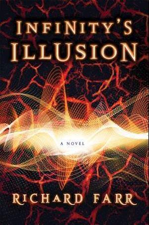 Bog, hardback Infinity's Illusion af Richard Farr