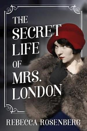 Bog, paperback The Secret Life of Mrs. London af Rebecca Rosenberg